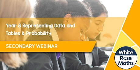 **WEBINAR** Year 8 Representing Data and Tables & Probability - 15.11.21 tickets