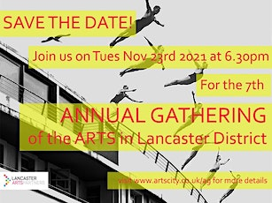 Annual Gathering of the Arts in Lancaster & Morecambe District 2021 tickets