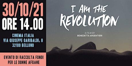 I am the Revolution biglietti