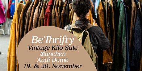BeThrifty Vintage Kilo Sale | München | 19. & 20. November Tickets