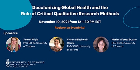 Decolonizing Global Health and the Role of Critical Qualitative Research tickets