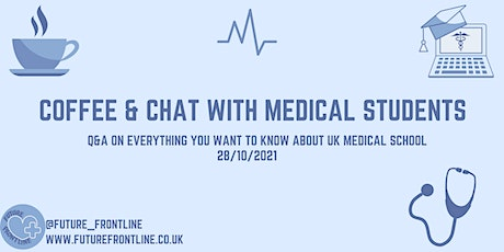 Coffee & Chat with Medical Students tickets