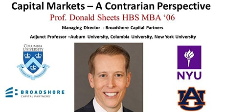 Prof. Donald Sheets  MBA '06 - Capital Markets: A Contrarian Perspective tickets