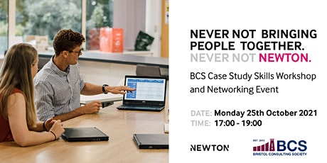 Newton x BCS Case Study Skills Workshop and Networking Event tickets
