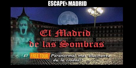 FREE TOUR  El Madrid de las Sombras Especial Halloween! entradas