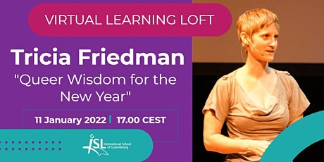 """#ISLLoft: Tricia Friedman presents """"Queer Wisdom for the New Year"""" tickets"""