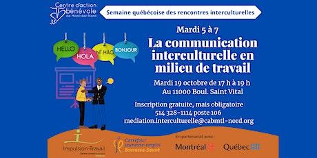 La communication interculturelle en milieu de travail billets