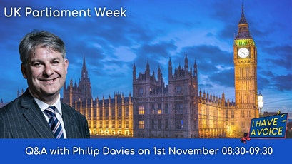 UK Parliament Week: Q&A with Philip Davies, Conservative MP for Shipley tickets