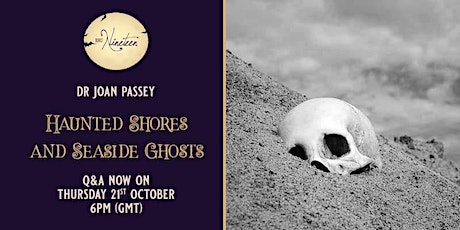 Dr Joan Passey, 'Haunted Shores & Seaside Ghosts' tickets