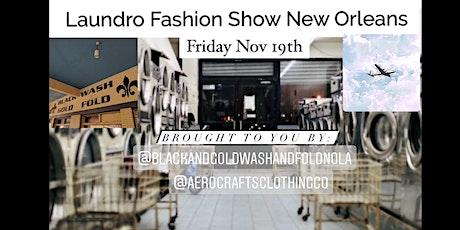 Laundro Fashion Show NOLA tickets