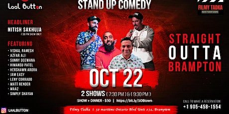 Straight Outta Brampton - A Stand up Comedy Show tickets