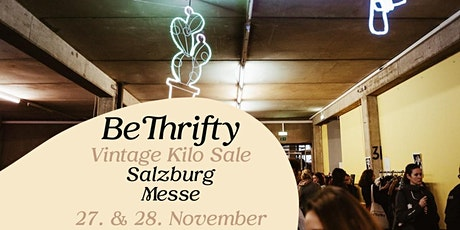 BeThrifty Vintage Kilo Sale | Salzburg | 27. & 28. November Tickets