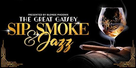 Great Gatsby Sip, Smoke, & #Jazz tickets