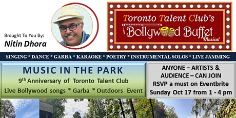 Toronto Talent Club- Music in the Park - Live Bollywood singing & Garba tickets