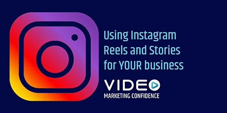 Using Instagram Reels and Stories for YOUR business tickets