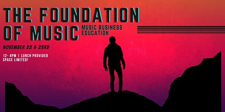 The Foundation of Music : Music Business Education tickets