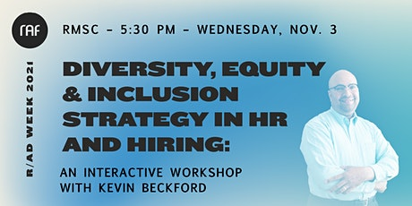 RESHCEDULED  Diversity, Equity & Inclusion Strategy in HR and Hiring tickets