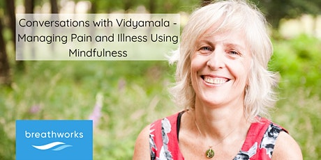 Mindfulness Session on Managing Pain and Illness (Free) tickets