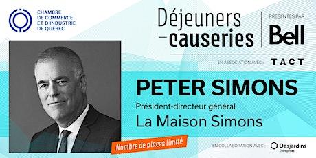 Déjeuner-causerie | Peter Simons, La Maison Simons billets