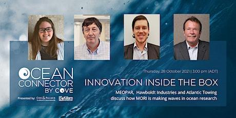 Ocean Connector: Innovation Inside The Box tickets