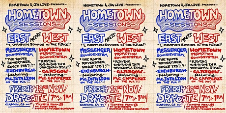 Hometown Sessions: Messenger Sound System meets Hometown Promotion Sound tickets