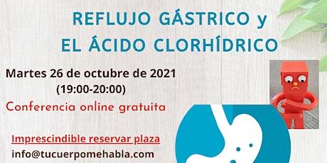 REFLUJO GÁSTRICO Y EL ÁCIDO CLORHÍDRICO - conferencia online gratuita entradas