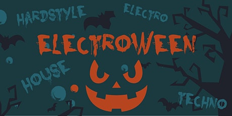 Electroween - Die Halloween Party für alle House, Dance & Techno Fans Tickets