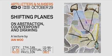 SHIFTING PLANES: On abstraction, counterpoint and drawing tickets
