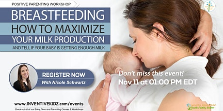 Breastfeeding: How To Maximize Your Milk Production tickets
