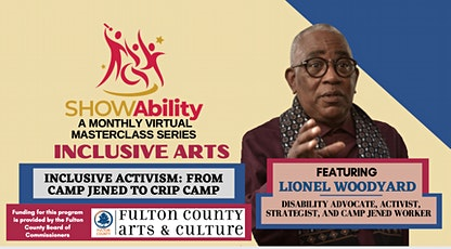 INCLUSIVE ARTS Masterclass on ACTIVISM:  From Camp Jened to CRIP CAMP tickets