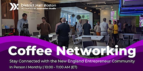 Coffee Networking with Boston Entrepreneurs tickets