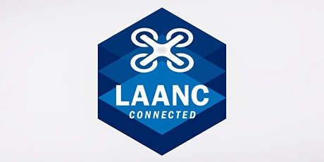 DroneTalk | LAANC - Aprende a Volar Legal en Espacio Aéreo Restringido entradas