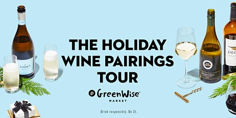 The Holiday Wine Pairings Tour tickets