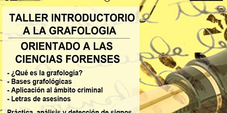 Taller Grafología: Orientado a la Criminalística entradas