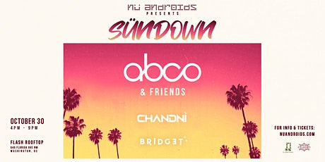 Nü Androids Presents SünDown: Abco & Friends (21+) tickets