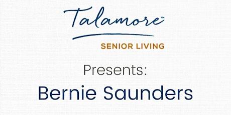 Talamore Senior Living Presents: Bernie Saunders tickets
