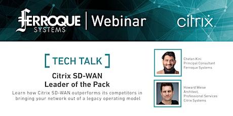 Tech Talk: Citrix SD-WAN – Leader of the Pack tickets
