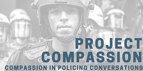 Compassion in Policing Conversations - November Discussion tickets