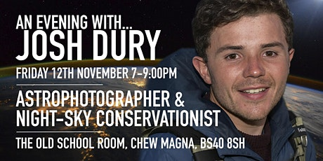 Josh Dury - Astrophotographer and Night-Sky Conservationist: tickets