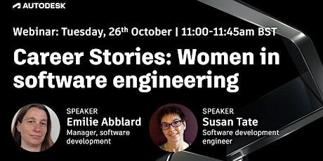 Autodesk Free Webinar. Career Stories: Women in Software Engineering tickets