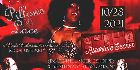 Pillows N Lace - a Black Burlesque Experience tickets