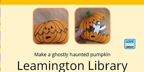 Autumn Craft- make a haunted pumpkin- Leamington Library (limited numbers) tickets