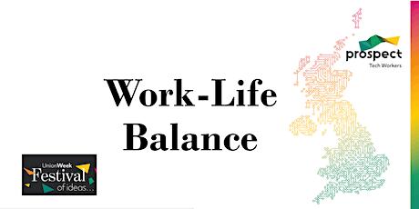 Festival of Ideas - Work-Life balance in Tech tickets