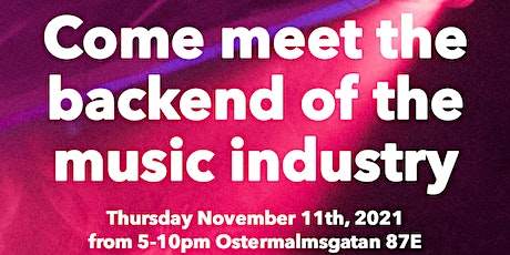 COME MEET THE BACKEND OF THE MUSIC INDUSTRY tickets