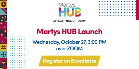 Inform, Engage, Inspire - Martys HUB Launch tickets