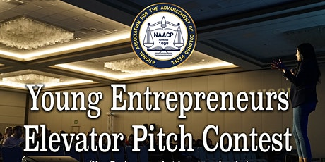 NAACP  Business & Community Showcase - Young Entrepreneurs Elevator Pitch tickets