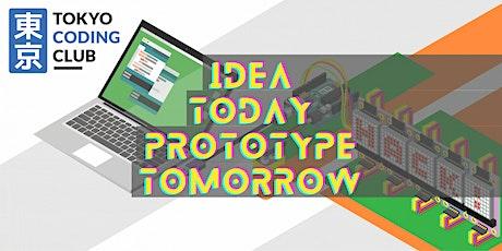 Idea Today, Prototype Tomorrow: A Masterclass In Iterative Hardware Design tickets