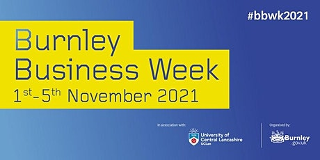 #BBWK2021 - Business Support networking event for Burnley businesses tickets