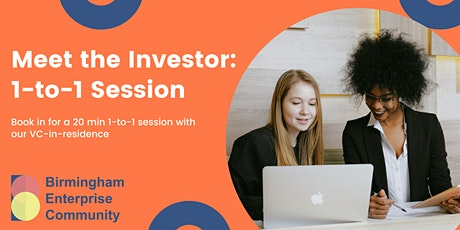 Meet the Investor 1-to-1 Sessions tickets