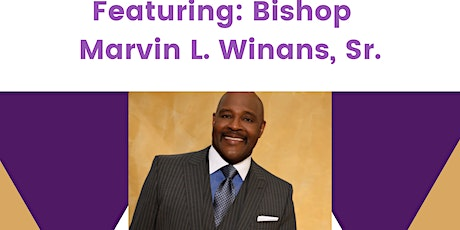 57th Anniversary Celebration-featuring Bishop Marvin L. Winans tickets